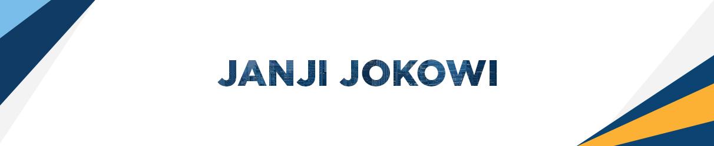 Janji Jokowi